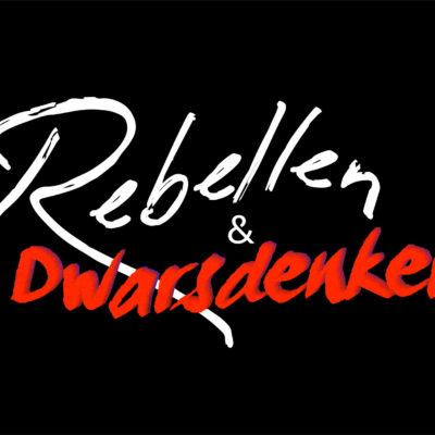 Rebellen en Dwarsdenkers